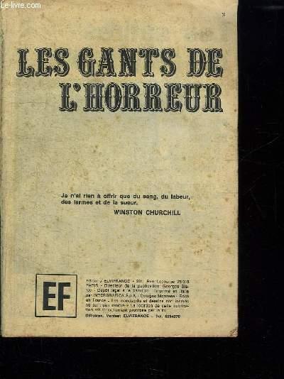 LES GANTS DE L HORREUR.