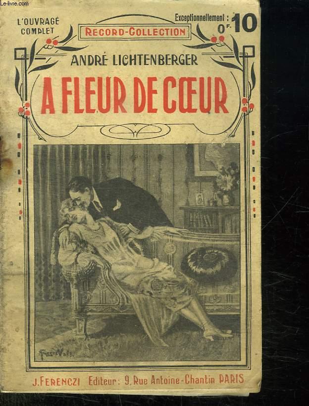 A FLEUR DE COEUR.