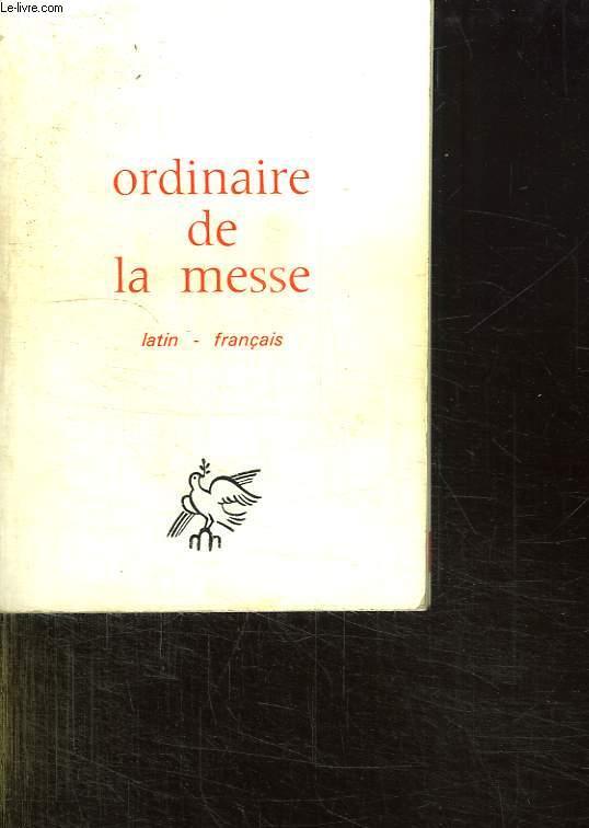 ORDINAIRE DE LA MESSE. LATIN FRANCAIS.