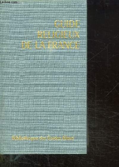 GUIDE RELIGIEUX DE LA FRANCE.