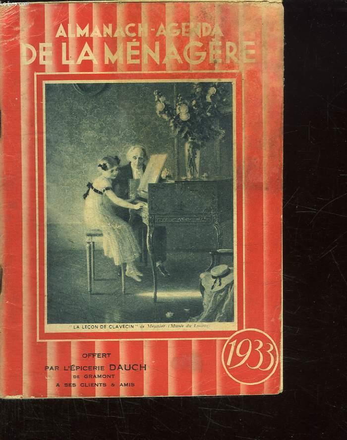 ALMANACH AGENDA DE LA MENAGERE. 1933.