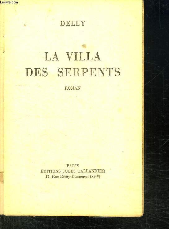 LA VILLA DES SERPENTS.