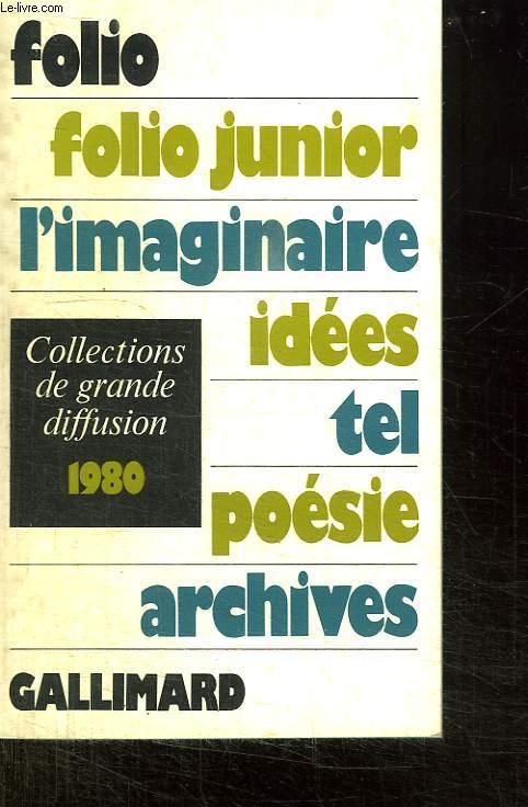 CATALOGUE DES COLLECTIONS DE GRANDE DIFFUSION 1980.