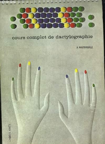 COURS COMPLET DE DACTYLOGRAPHIE.