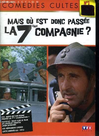 COLLECTION COMEDIES CULTES N° 1. MAIS OU EST DONC PASSEE LA 7em COMPAGNIE ?. INCOMPLET MANQUE LE DVD.