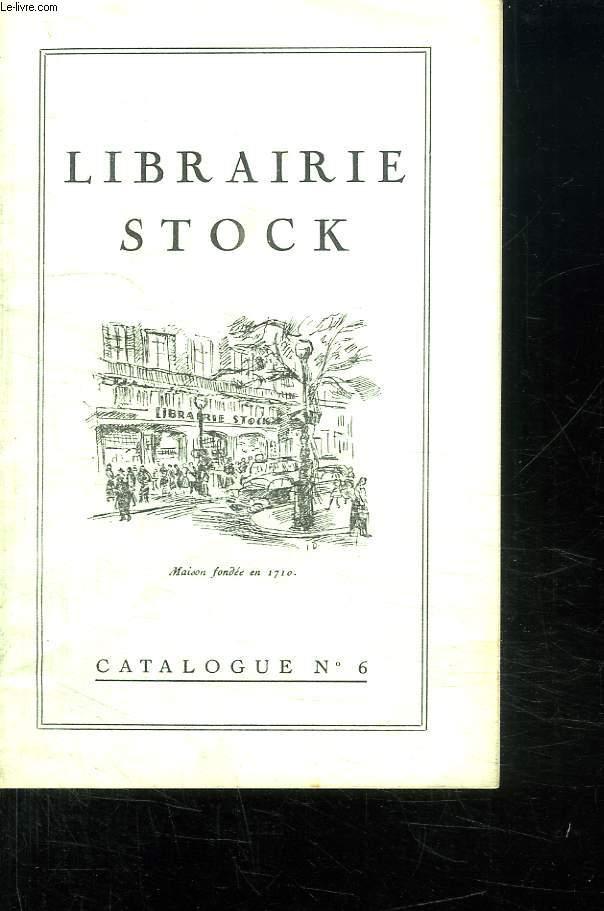 CATALOGUE N° 6 LIBRAIRIE STOCK.