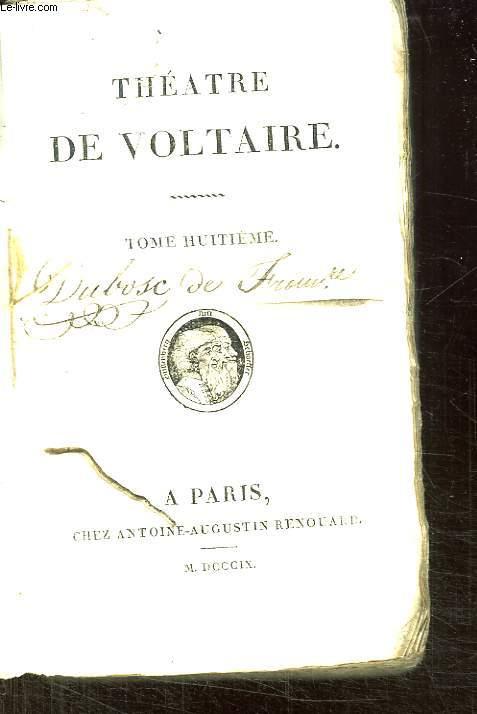 THEATRE DE VOLTAIRE TOME 8.