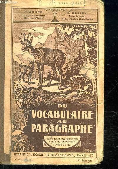 DU VOCABULAIRE AU PARAGRAPHE. COURS ELEMENTAIRE 2e ANNEE, COURS MOYEN 1er ANNEE ET CLASSE DE 8e. 2em EDITION.