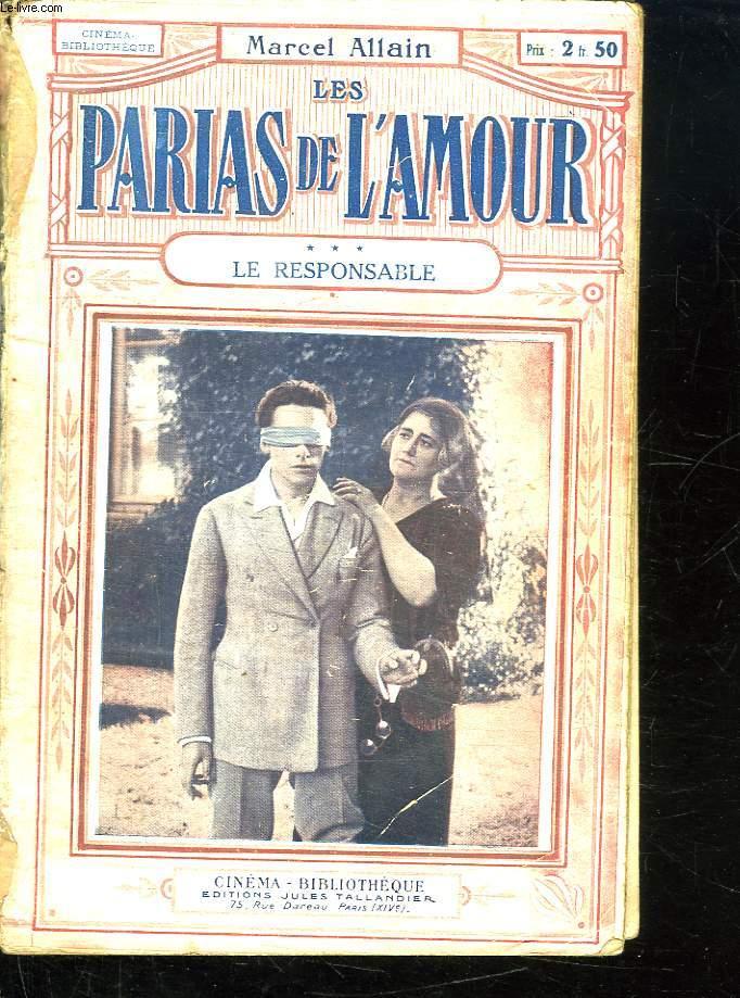 LES PARIAS DE L AMOUR. LES RESPONSABLE TOME 3.