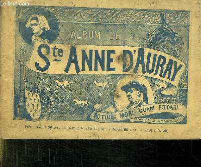 ALBUM DE SAINTE ANNE D AURAY.