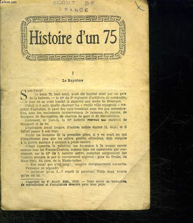 HISTOIRE D UN 75.
