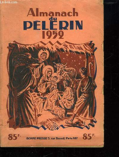 ALMANACH DU PELERIN 1952.