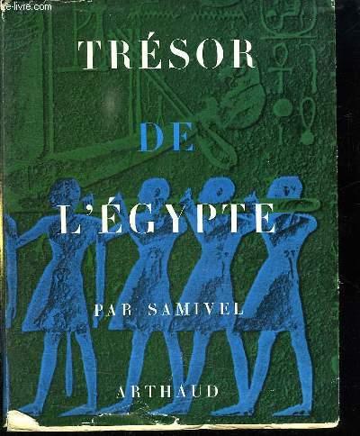 TRESOR DE L EGYPTE.