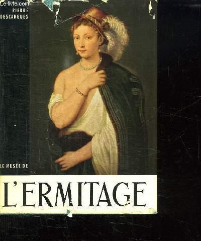 LE MUSEE DE L ERMITAGE.