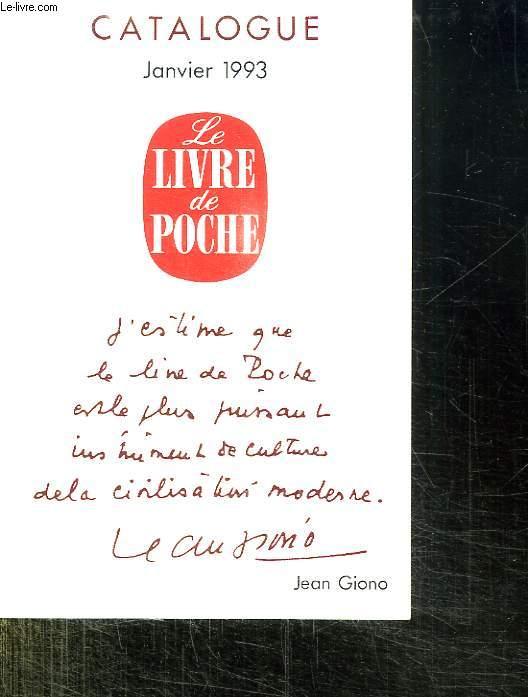CATALOGUE JANVIER 1993. LE LIVRE DE POCHE.