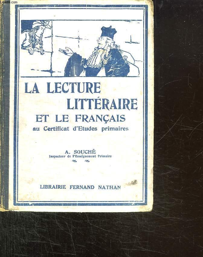 LA LECTURE LITTERAIRE ET LE FRANCAIS AU CERTIFICAT D ETUDES PRIMAIRES.