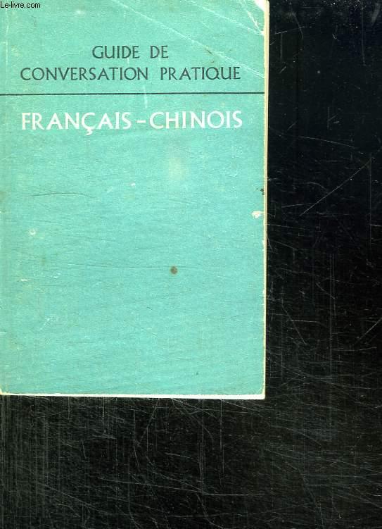 GUIDE DE CONVERSATION PRATIQUE FRANCAIS CHINOIS.