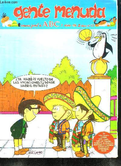 GENTE MENUDA N° 47 DU 7 OCTUBRE 1990 . TEXTE EN ESPAGNOL.
