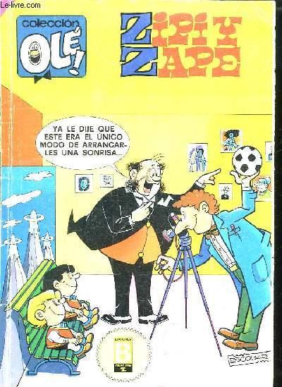 COLLECCION OLE ZIPI Y ZAPE. TEXTE EN ESPAGNOL.