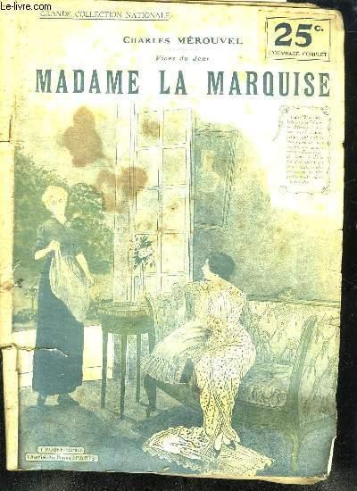 MADAME LA MARQUISE.