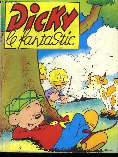 DICKY LE FANTASTIC. N° 37, 42, 46, 48 ET 50.