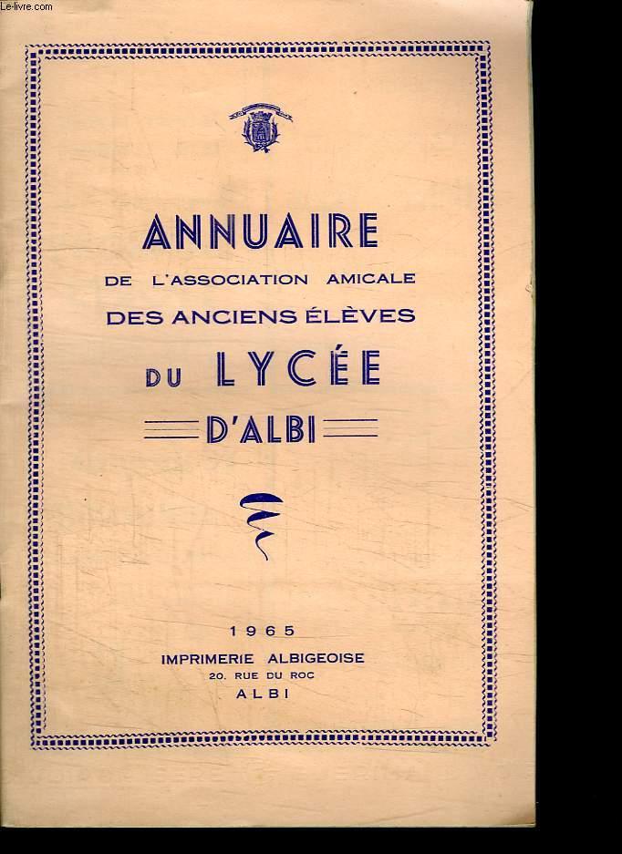 ANNUAIRE DE L ASSOCIATION AMICALE DES ANCIENS ELEVES DU LYCEE D ALBI.