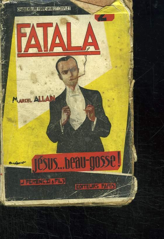 FATALA X JESUS BEAU GOSSE.