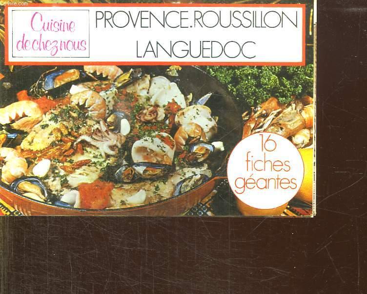 CUISINE DE CHEZ NOUS. PROVENCE ROUSSILLON LANGUEDOC.