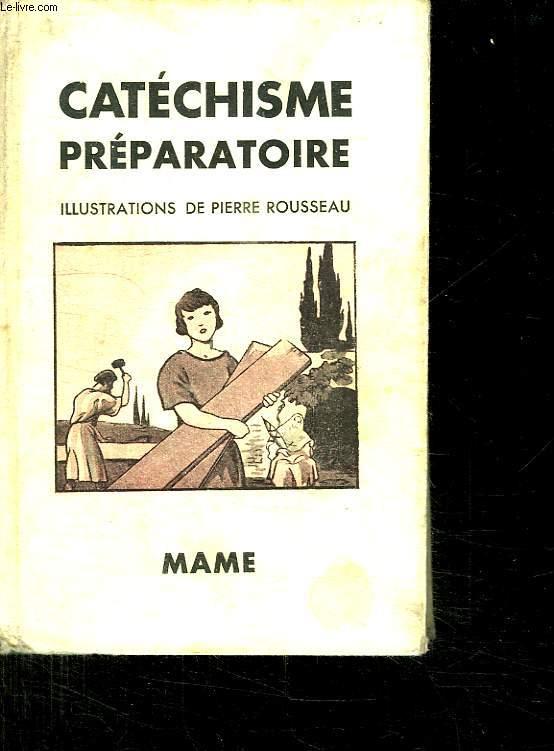 CATECHISME PREPARATOIRE.