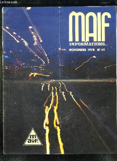 MAIF INFOMATIONS N° 41 NOVEMBRE 1978.