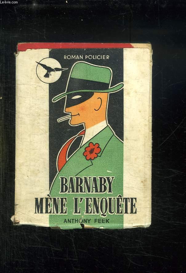 BARNABY MENE L ENQUETE.