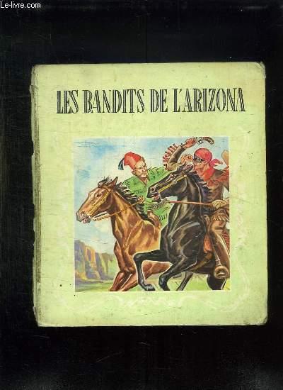 LES BANDITS DE L ARIZONA.