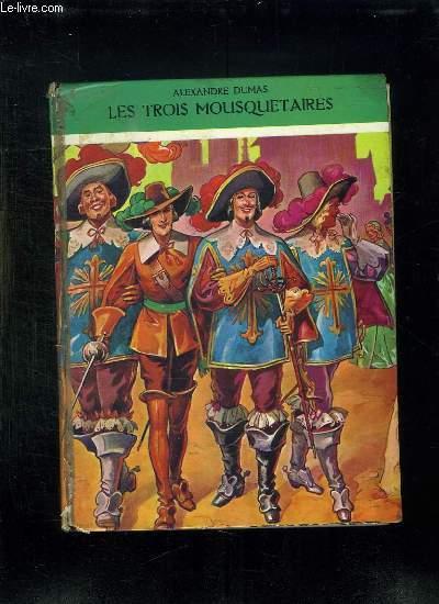 LE TROIS MOUSQUETAIRES.