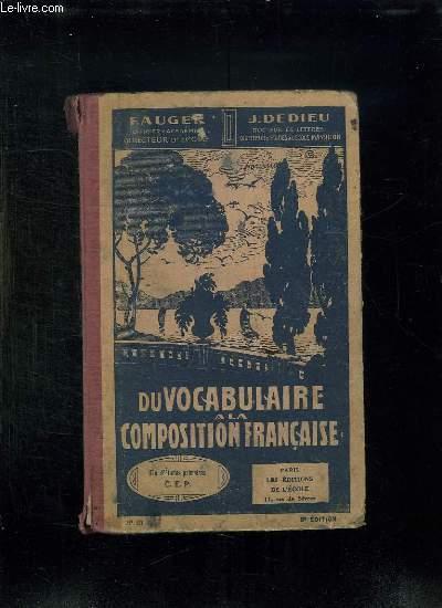 DU VOCABULAIRE A LA COMPOSITION FRANCAISE. FIN D ETUDES PRIMAIRES. 8em EDITION.