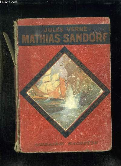 MATHIAS SANDORF. 1er ET 2em PARTIE.
