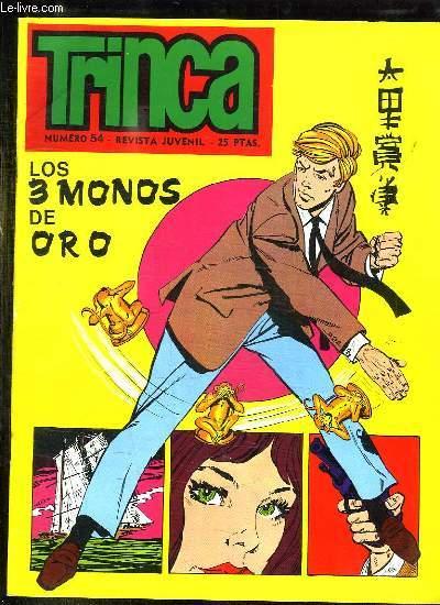 TRINCA N° 54. LOS MONOS DE ORO. TEXTE EN ESPAGNOL.