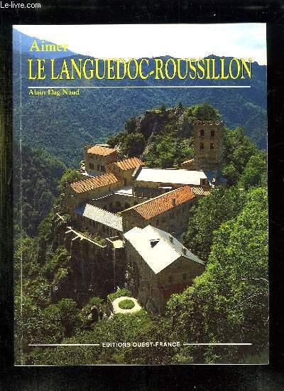 LE LANGUEDOC ROUSSILLON.