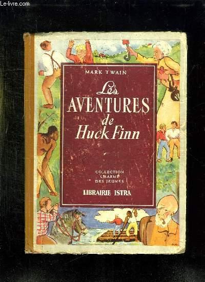 LES AVENTURES DE HUCK FINN.