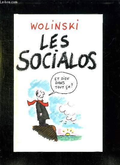 LES SOCIALOS. 10 ANS DE POUVOIR EN 400 DESSINS.
