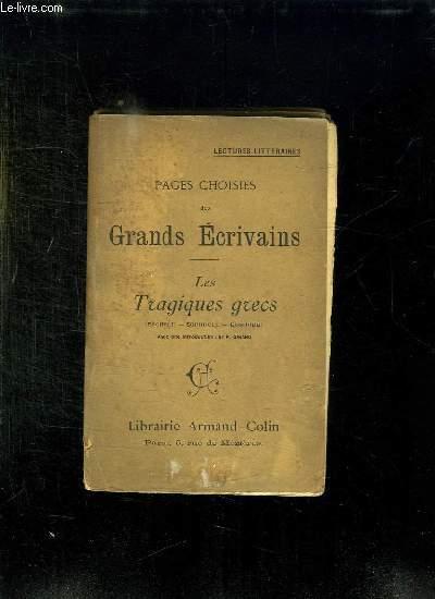 PAGES CHOISIES DES GRANDS ECRIVAINS. LES TRAGIQUES GRECS.