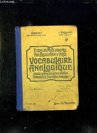 VOCABULAIRE ANALOGIQUE OU ETUDE DE MOTS GROUPES PAR ASSOCIATION D IDEES. COURS MOYEN 1er ANNEE.