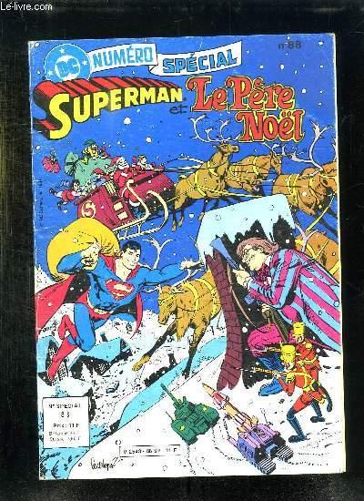 SUPERMAN ET LE PERE NOEL N° SPECIAL.