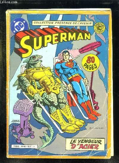 SUPERMAN LE VENGEUR D ACIER.
