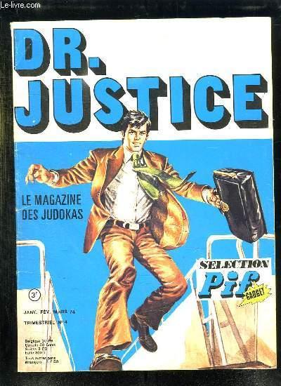 DR JUSTICE N° 4 JANVIER FEVRIER MARS 1974.