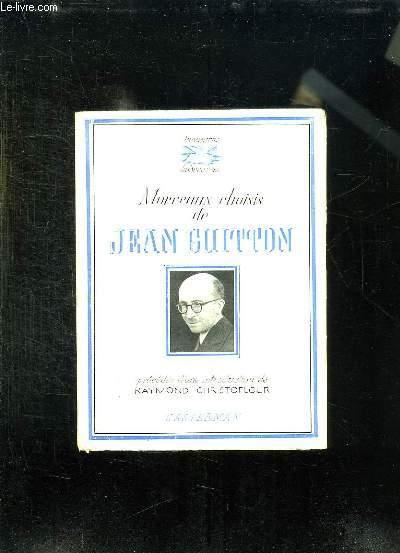 MORCEAUX CHOISIS DE JEAN GUITTON.