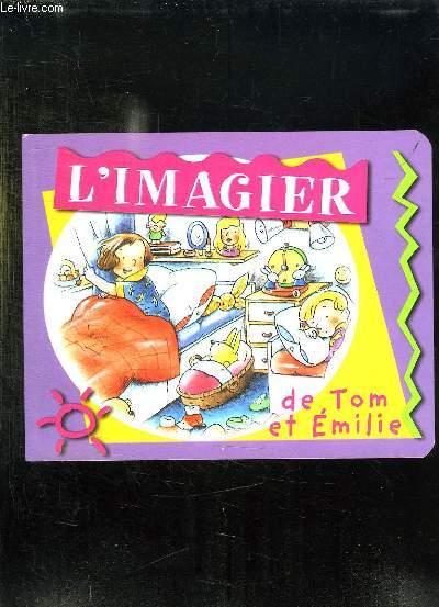 L IMAGIER DE TOM ET EMILIE.