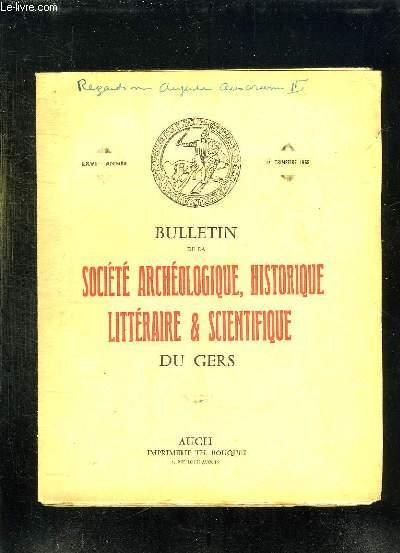 BULLETIN DE LA SOCIETE ARCHEOLOGIQUE HISTORIQUE LITTERAIRE ET SCIENTIFIQUE DU GERS. LXVIem ANNEE. 1er TRIMESTRE 1965.