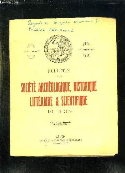 BULLETIN DE LA SOCIETE ARCHEOLOGIQUE HISTORIQUE LITTERAIRE ET SCIENTIFIQUE DU GERS. LXV em ANNEE 2em TRIMESTRE 1964.