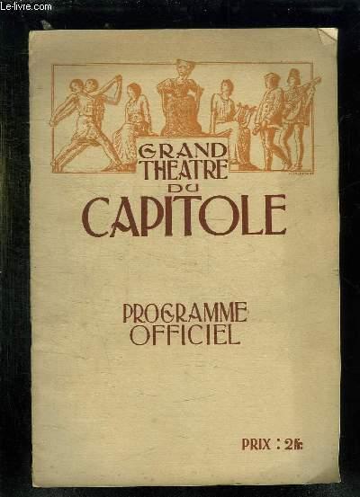 GRAND THEATRE DU CAPITOLE. PROGRAMME OFFICIEL. 1931 - 1932.