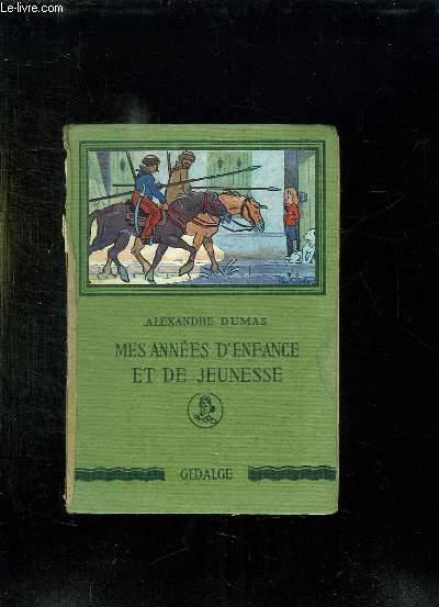 MES ANNEES D ENFANCE ET DE JEUNESSE. 2em EDITION.